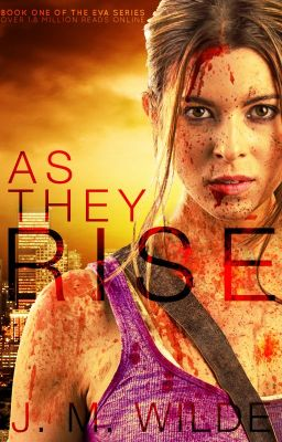 As They Rise by JM Wilde